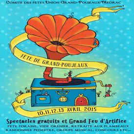 Fête de Grand Poujeaux du 10 au 13 avril 2015